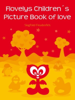 Flovelys Children´s Picture Book of love: A children´s picture story about friendship