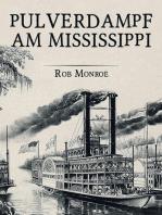 Pulverdampf am Mississippi