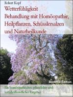 Wetterfühligkeit, Wetterempfindlichkeit - Behandlung mit Homöopathie, Pflanzenheilkunde, Schüsslersalzen, Naturheilkunde