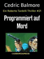 Programmiert auf Mord