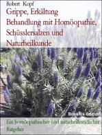 Grippe, Erkältung - Behandlung und Vorbeugung mit Homöopathie, Schüsslersalzen (Biochemie) und Naturheilkunde