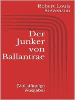 Der Junker von Ballantrae (Vollständige Ausgabe)