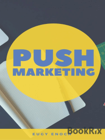 Push Marketing: Guaranteed  to Turn Your Prospects to Customers