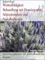 Wetterfühligkeit, Wetterempfindlichkeit - Behandlung mit Homöopathie, Schüsslersalzen (Biochemie) und Naturheilkunde