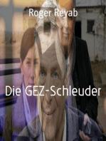 Die GEZ-Schleuder