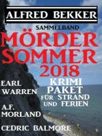 Mördersommer 2018 - Krimi-Paket für Strand und Ferien