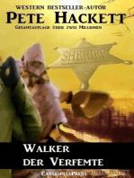 Walker der Verfemte