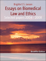 Essays on Biomedical Law and Ethics: Selected papers 2004 - 2008