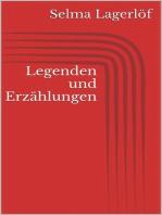 Legenden und Erzählungen
