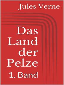 Das Land der Pelze - 1. Band