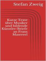 Kurze Texte über Musiker und bildende Künstler/Briefe an Frans Masereel