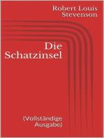 Die Schatzinsel (Vollständige Ausgabe)