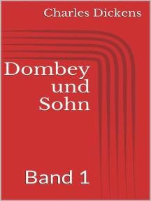 Dombey und Sohn - Band 1