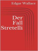 Der Fall Stretelli