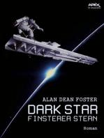 DARK STAR - FINSTERER STERN