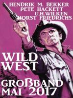 Wildwest Großband Mai 2017