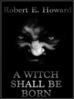 A Witch Shall Be Born