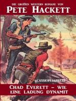 Chad Everett - wie eine Ladung Dynamit