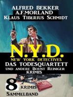 Sammelband 8 Krimis N.Y.D. New York Detectives - Das Todesquartett und andere Bount Reiniger Krimis