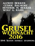 Grusel-Weihnacht 2016