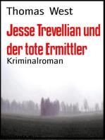 Jesse Trevellian und der tote Ermittler