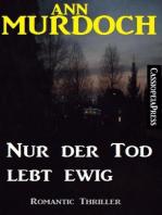 Ann Murdoch Romantic Thriller