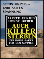 Auch Killer sterben