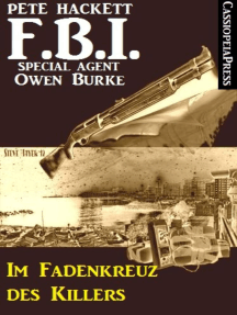 Im Fadenkreuz des Killers (FBI Special Agent): Cassiopeiapress Krimi