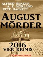 August-Mörder 2016
