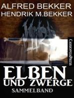 Elben und Zwerge