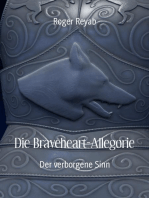 Die Braveheart-Allegorie
