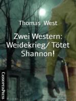 Zwei Western
