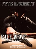 Raue Wege - 9 Western Romane