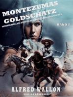 Montezumas Goldschatz
