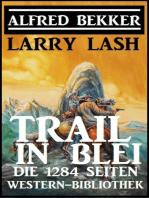 Trail in Blei