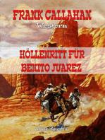 Höllenritt für Benito Juarez