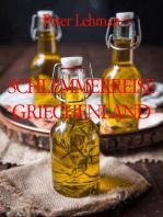 SCHLEMMERREISE GRIECHENLAND