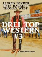 Drei Top Western #3