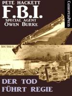 Der Tod führt Regie (FBI Special Agent)