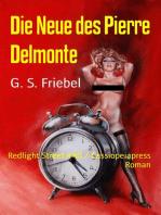 Die Neue des Pierre Delmonte