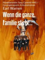 Wenn die ganze Familie stirbt...