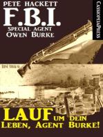 Lauf um dein Leben, Agent Burke!