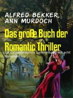 Das große Buch der Romantic Thriller