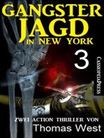 Gangsterjagd in New York 3 - Zwei Action Thriller