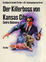Der Killerboss von Kansas City