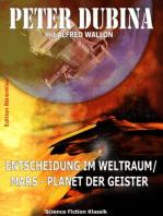 Entscheidung im Weltraum/ Mars - Planet der Geister
