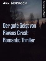 Der gute Geist von Ravens Crest