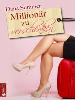 Millionär zu verschenken