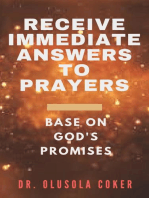 Receive Immediate Answers to Prayers Base on God's Promises