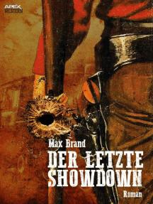 DER LETZTE SHOWDOWN
